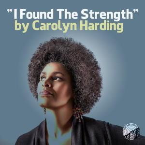 Carolyn Harding - I Found The Strength [West Side]