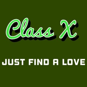 Class X - Just Find A Love [AcouSticks]