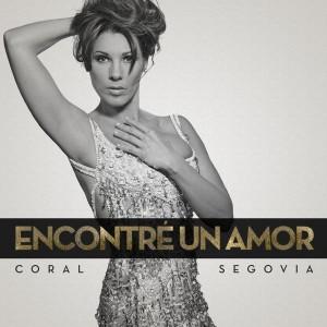Coral Segovia - Encontre Un Amor [Juan Belmonte Music S.L.]