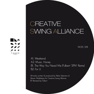 Creative Swing Alliance - Weekend EP [Faces Records]