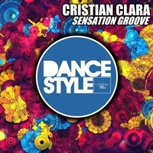 Cristian Clara - Sensation Groove [ITALIAN WAY MUSIC]