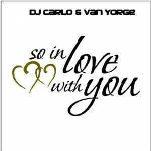 DJ Carlo & Van Yorge - So In Love With You [Made2Dance Records]