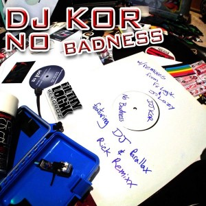 DJ KOR - No Badness [Filthy Logik Rekordz]