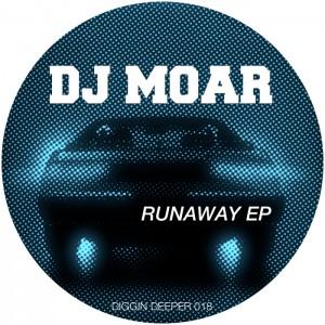 DJ Moar - Runaway EP [Diggin Deeper]