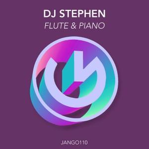 DJ Stephen - Flute & Piano [Jango Music]