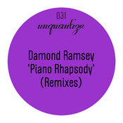 Damond Ramsey - Piano Rhapsody (The Remixes) [unquantize]