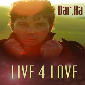 Dar.Ra - Live 4 Love [Kusha Deep Music]
