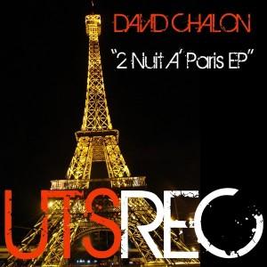 David Chalon - 2 Nuit A' Paris EP [UTS Recordings]