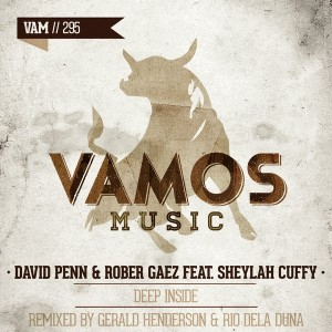 David Penn & Rober Gaez feat. Sheylah Cuffy - Deep Inside [Vamos Music]