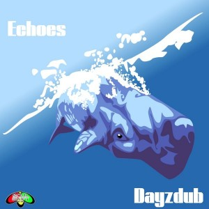 Dayzdub - Echoes [Soul Shift Music]