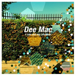 Dee Mac - I Can See My Shadow [DeepStitched]