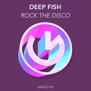 Deep Fish - Rock the Disco [Jango Music]