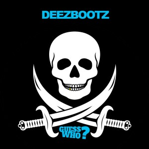DeezBootz - Let's Get Down [Guess Who]