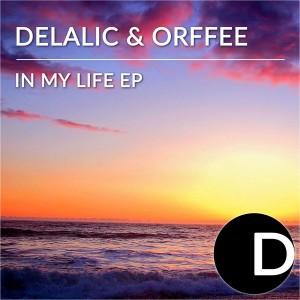 Delalic & Orffee - In My Life EP [Diamondhouse]