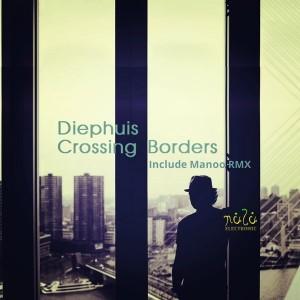 Diephuis - Crossing Borders [NULU ELECTRONIC]