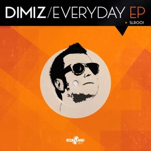 Dimiz - Everyday EP [Soundland Records]