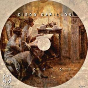 Dionigi - Disco Carillon [Quantistic Division]