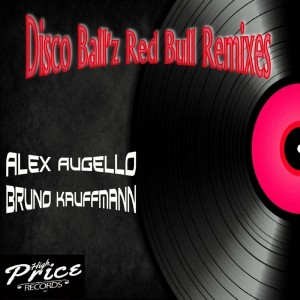 Disco Ball'z - Red Bull Remixes [High Price Records]