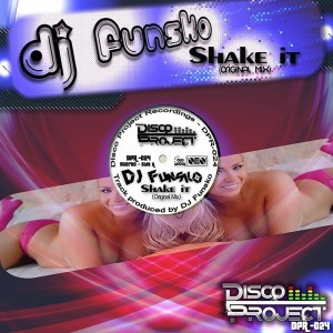Dj Funsko - Shake It [Disco Project Recordings]