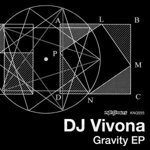 Dj Vivona - Gravity EP [Nite Grooves]