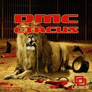 Dmc - Circus [Deep N Dirty Legends]