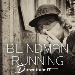Domscott - Blindman Running [Afro Rebel Music]
