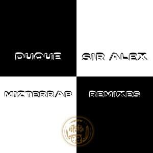 Duque & Sir Alex - Mizterrab Remixes [Dash Deep Records]