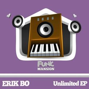 Erik Bo - Unlimited [Funk Mansion]