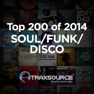 Essential Collections - Top 200 Soul  Funk  Disco of 2014 [Traxsource]