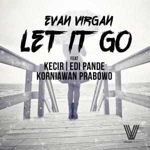 Evan Virgan - Let It Go [Virgan Music]