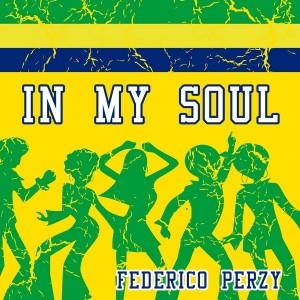 Federico Perzy - In My Soul [ITALIAN WAY MUSIC]