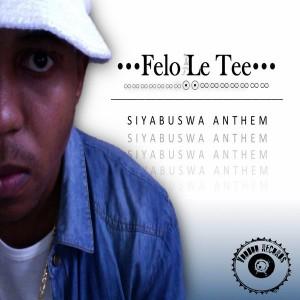 Felo Le Tee - Siyabuswa Anthem [Voodoo Records]
