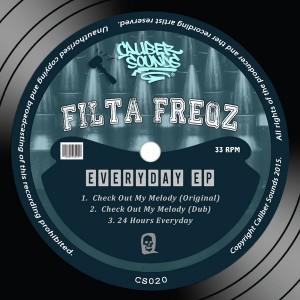 Filta Freqz - Everyday EP [Caliber Sounds]