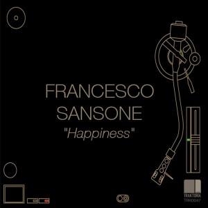 Francesco Sansone - Happiness [Traktoria]