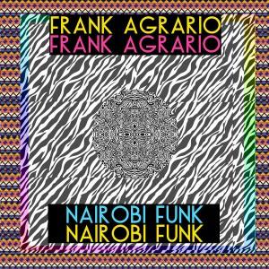 Frank Agrario - Nairobi Funk [Tom Tom Disco]