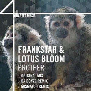 Frankstar & Lotus Bloom - Brother [4th Quarter Music]