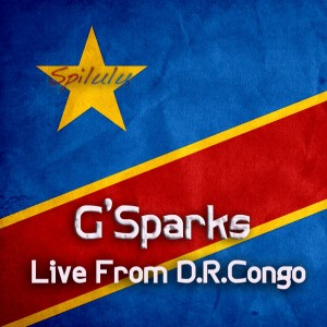 G'Sparks - G'Sparks - Eske Ni Bien Ft Le Chapitre Bululu [Bomba]