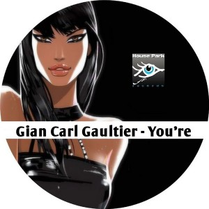Gian Carl Gaultier - You're Me [House Park Records]