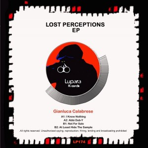 Gianluca Calabrese - Lost Perceptions EP [Lupara Records]
