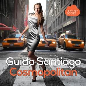 Guido Santiago - Cosmpolitan [Heavenly Bodies Records]