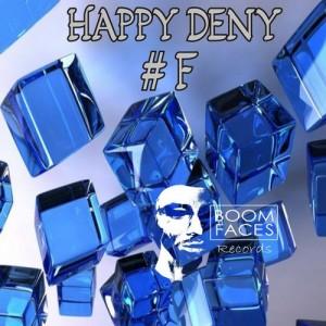 Happy Deny - #f [Boom Faces Records]