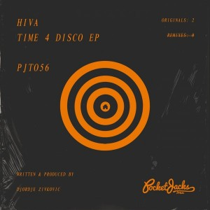 Hiva - Time 4 Disco EP [Pocket Jacks Trax]