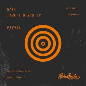 Hiva - Time 4 Disco EP [Pocket Jacks Trax]