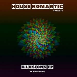 House Romantic - Illusions EP [SP Music Group]