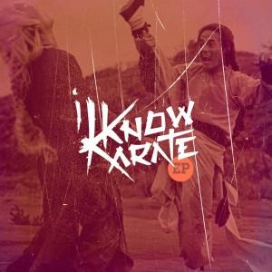 I Know Karate - I Know Karate EP [Average Unicorn]
