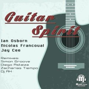 Ian Osborn, Nicolas Francoual & Jay Cee - Guitar Spirit [Music Taste Records]