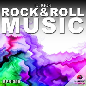 IdjIgor - Rock & Roll Music [Karmic Power Records]