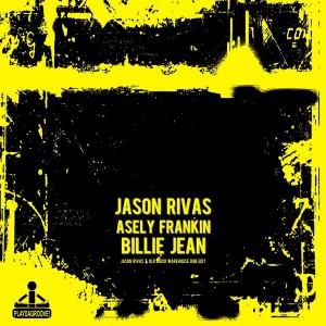 Jason Rivas & Asely Frankin - Billie Jean [Playdagroove!]
