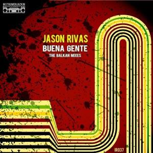 Jason Rivas - Buena Gente [Instrumenjackin Records]