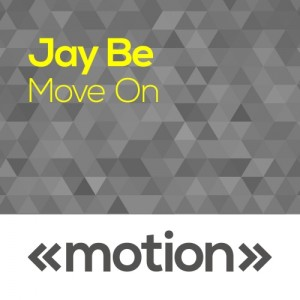 Jay Be - Move On [motion]
